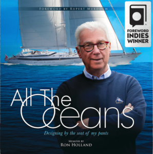 All The Oceans, Ron Holland's memoir wins Silver in Travel INDIE AWARDS 2018, book cover